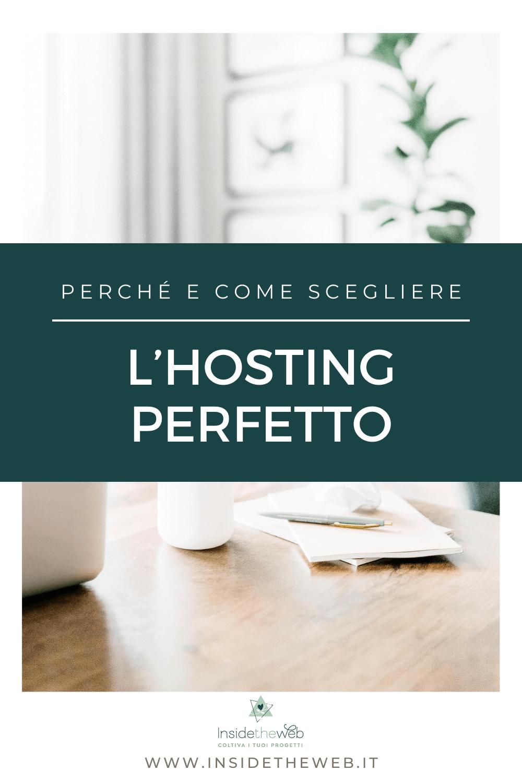 Perché e come scegliere l'hosting perfetto (1)