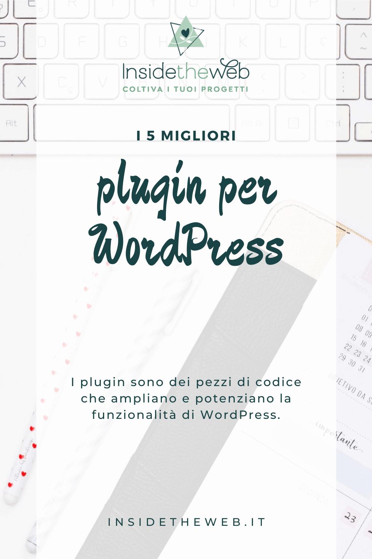 I 5 migliori plugin per WordPress insidetheweb pinterest (3)